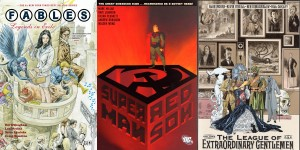 Covers for first volumes of Fables, Superman: Red Son, and The League of Extraordinary Gentlemen