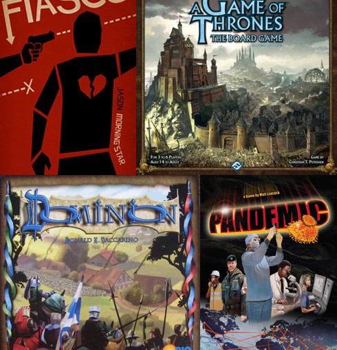 Fiasco, Game of Thrones board game, Dominion, Pandemic