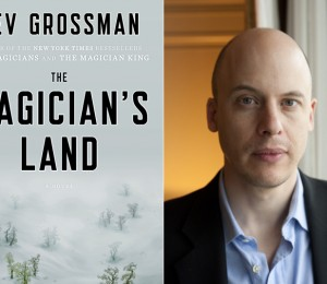 The Magician's Land and Lev Grossman